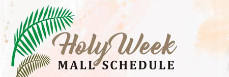 Holy Week Mall Schedule